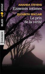 Download this eBook Ennemis intimes - Le prix de la vérité