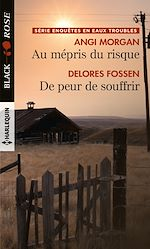 Download this eBook Au mépris du risque - De peur de souffrir
