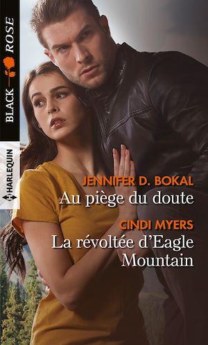 Téléchargez le livre :  Au piège du doute - La révoltée d'Eagle Mountain