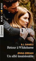 Téléchargez le livre :  Retour à Whitehorse - Un allié insaisissable