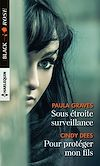 Télécharger le livre :  Sous étroite surveillance - Pour protéger mon fils
