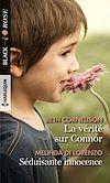 Télécharger le livre :  La vérité sur Connor - Séduisante innocence