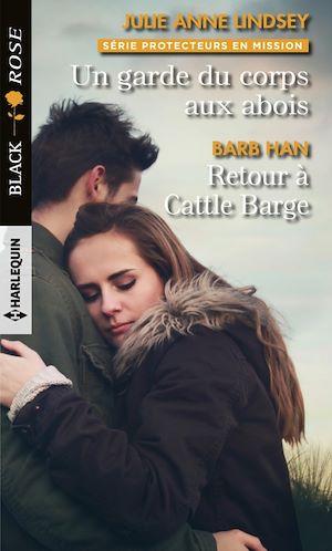 Téléchargez le livre :  Un garde du corps aux abois - Retour à Cattle Barge