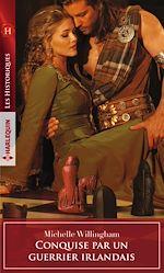 Download this eBook Conquise par un guerrier irlandais