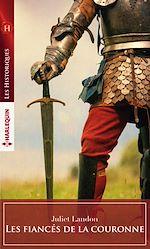 Download this eBook Les fiancés de la Couronne