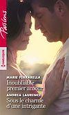 Télécharger le livre :  Inoubliable premier amour - Sous le charme d'une intrigante