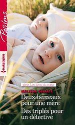 Download this eBook Deux berceaux pour une mère - Des triplés pour un détective