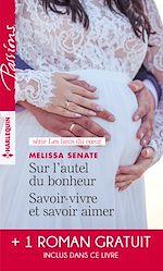 Download this eBook Sur l'autel du bonheur - Savoir-vivre et savoir aimer - Le serment menacé