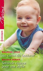 Download this eBook Au creux du bonheur - Seconde chance pour une idylle