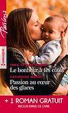 Télécharger le livre :  Le bonheur à tes côtés - Passion au coeur des glaces - L'enfant de la crique