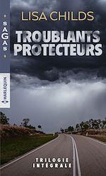 Téléchargez le livre :  Troublants protecteurs
