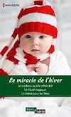 Télécharger le livre :  Le miracle de l'hiver