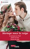 Télécharger le livre :  Mariage sous la neige