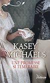 Télécharger le livre :  Une promesse si téméraire