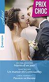Télécharger le livre :  Mariés d'un jour - Un manoir en Cornouailles - Passion sicilienne