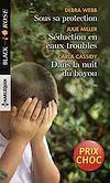 Télécharger le livre :  Sous sa protection - Séduction en eaux troubles - Dans la nuit du bayou