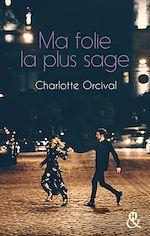 Download this eBook Ma folie la plus sage