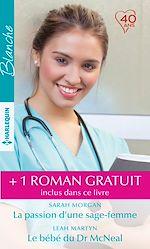 Download this eBook La passion d'une sage-femme - Le bébé du Dr McNeal - A la poursuite d'un rêve
