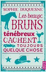 Télécharger cet eBook : Les beaux bruns ténébreux cachent toujours quelque chose