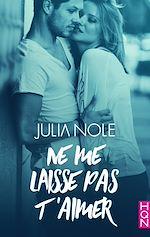 Download this eBook Ne me laisse pas t'aimer