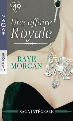 Une affaire royale : l'intégrale