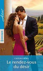 Télécharger cet eBook : Le rendez-vous du désir
