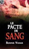 Télécharger le livre :  Le pacte de sang