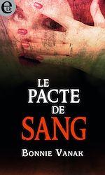 Téléchargez le livre :  Le pacte de sang