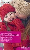 Télécharger le livre :  Un inoubliable Noël - Retrouvailles sous le gui