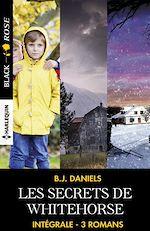 """Download this eBook Intégrale de la série """"Les secrets de Whitehorse"""""""