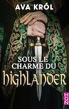 Télécharger le livre :  Sous le charme du Highlander