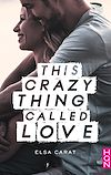 Télécharger le livre :  This Crazy Thing Called Love