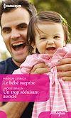 Télécharger le livre :  Le bébé surprise - Un trop séduisant associé