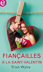 Download this eBook Fiançailles à la Saint-Valentin
