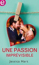 Download this eBook Une passion imprévisible