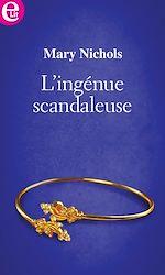 Télécharger cet eBook : L'ingénue scandaleuse
