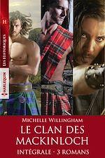 Download this eBook Le clan des MacKinloch - Intégrale 3 romans