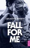 Télécharger le livre :  Fall for me