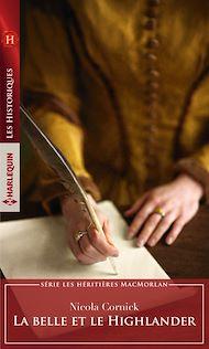 Téléchargez le livre :  La belle et le Highlander