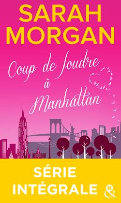 Download the eBook: Coup de foudre à Manhattan - Série intégrale