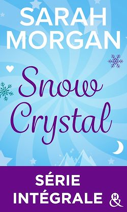Download the eBook: Snow Crystal : Série intégrale