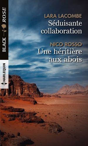 Séduisante collaboration - Une héritière aux abois