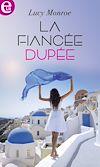 Télécharger le livre :  La fiancée dupée