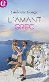 Télécharger le livre :  L'amant grec