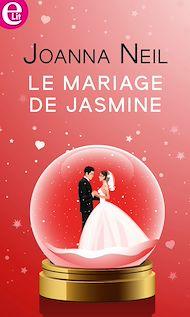 Téléchargez le livre :  Le mariage de Jasmine