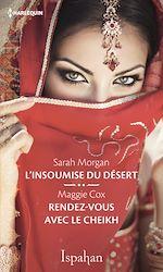 Download this eBook L'insoumise du désert - Rendez-vous avec le cheikh