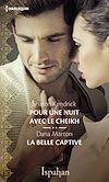 Télécharger le livre :  Pour une nuit avec le cheikh - La belle captive