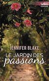 Télécharger le livre :  Le jardin des passions
