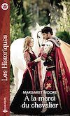 Télécharger le livre :  À la merci du chevalier