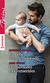 Télécharger le livre :  Un bébé dans le Colorado - Retrouvailles mouvementées
